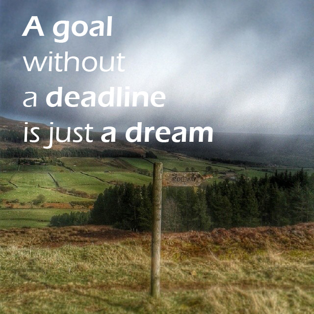 A goal without a deadline