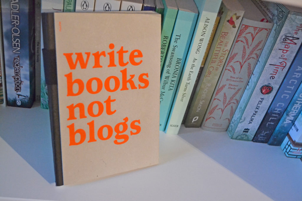 Write books not blogs